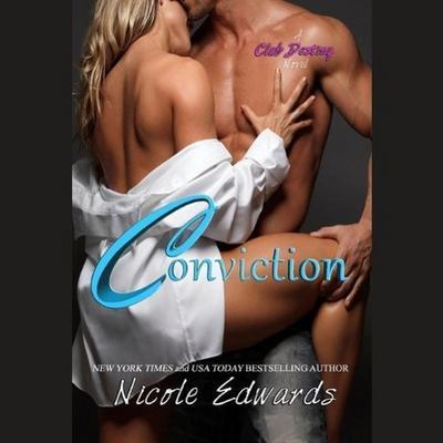 Conviction: A Club Destiny Novel