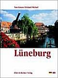 Lüneburg. Eine Bildreise