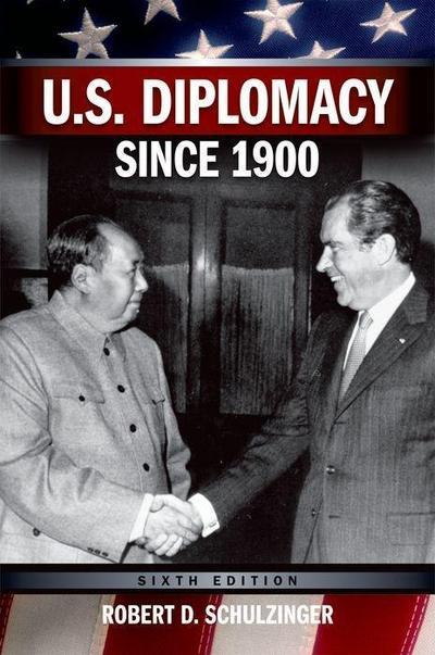 U.S. Diplomacy Since 1900