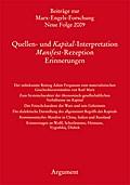 Quellen- und Kapital-Interpretationen, Manifest-Rezeption, Erinnerungen
