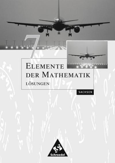 Elemente der Mathematik 7. Lösungen. Sekundarstufe 1. Sachsen