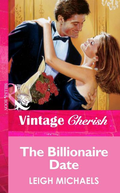 The Billionaire Date (Mills & Boon Vintage Cherish)