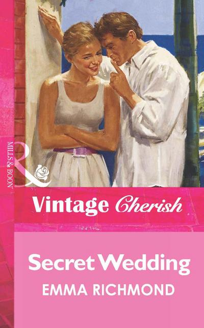 Secret Wedding (Mills & Boon Vintage Cherish)
