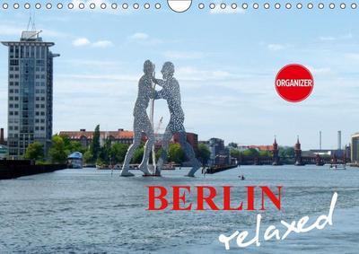 Berlin relaxed (Wall Calendar 2019 DIN A4 Landscape)