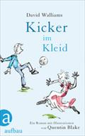 Kicker im Kleid - David Walliams