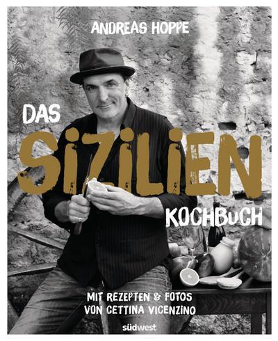 Das Sizilien-Kochbuch; Mit Rezepten & Fotos von Cettina Vicenzino; Deutsch; ca. 200 Farbfotos