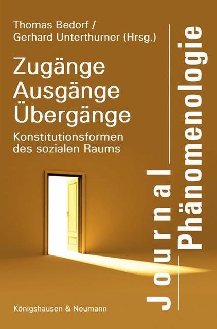 Thomas Bedorf : Zugänge, Ausgänge, Übergänge : 9783826039461