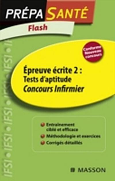 Flash Epreuve ecrite 2 : Tests d'aptitude Concours Infirmier