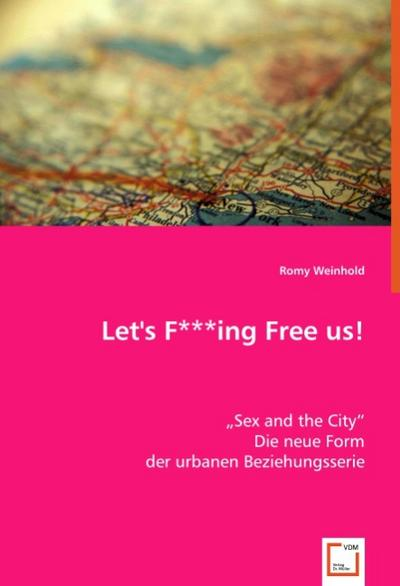 Let''s F***ing Free us!