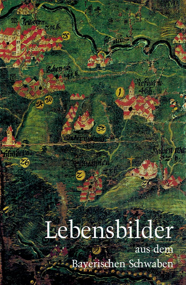 Lebensbilder aus dem Bayerischen Schwaben 4,