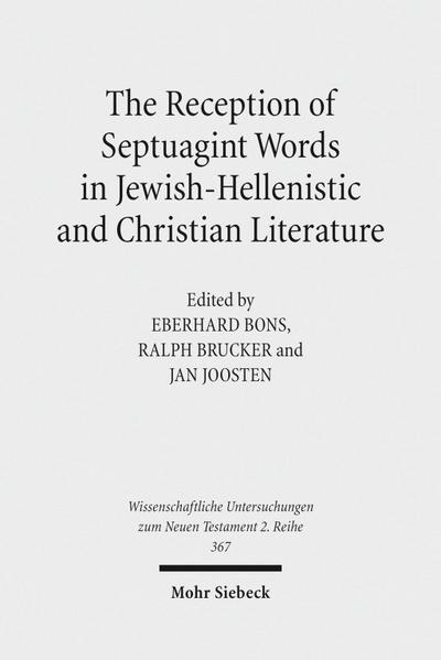 The Reception of Septuagint Words in Jewish-Hellenistic and Christian Literature