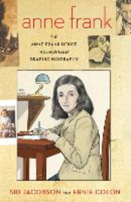 Sid Jacobson ~ The Anne Frank House Authorized Graphic Biography 9780809026852