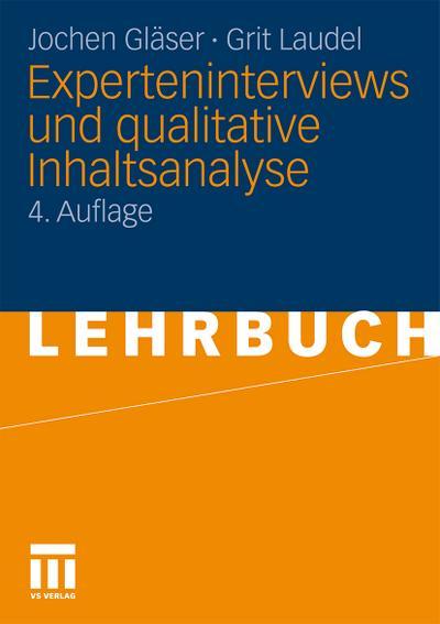 Experteninterviews und qualitative Inhaltsanalyse als Instrumente rekonstruierender Untersuchungen