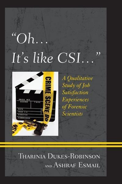 'Oh, it's like CSI...'