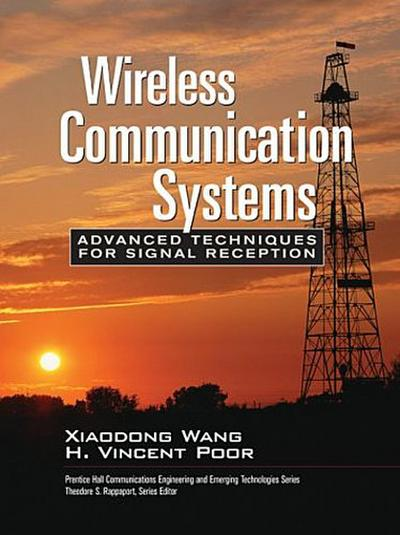 Wireless Communication Systems: Advanced Techniques for Signal Reception