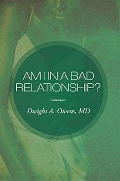 Am I in a Bad Relationship?