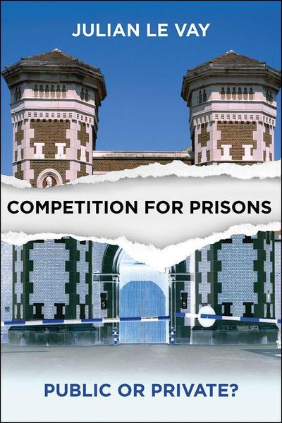 Competition for Prisons