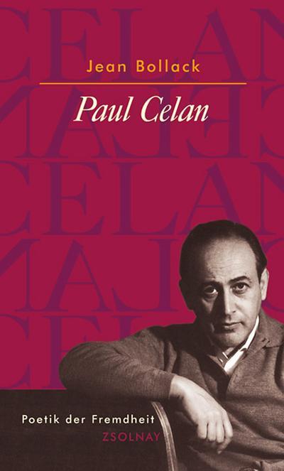 Paul Celan: Poetik der Fremdheit