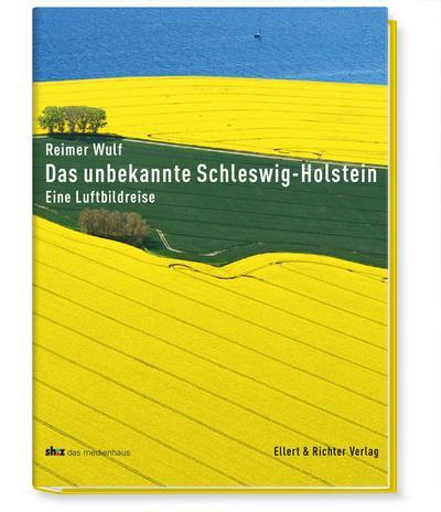 Faszination Schleswig-Holstein; Eine Luftbildreise; Deutsch