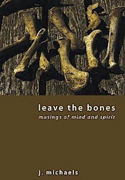Leave the Bones