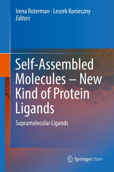 Self-Assembled Molecules - New Kinds of Protein Ligands