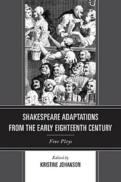 Shakespeare Adaptations from the Early Eighteenth Century