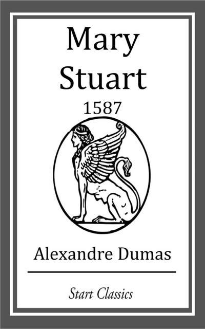 Mary Stuart: 1587