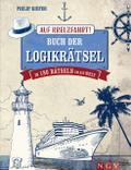 Auf Kreuzfahrt! Buch der Logikrätsel