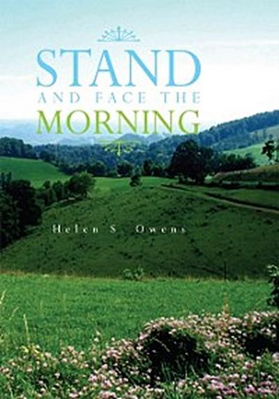 Stand and Face the Morning