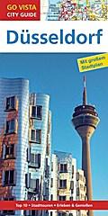 GO VISTA: Reiseführer Düsseldorf; Mit Faltkar ...