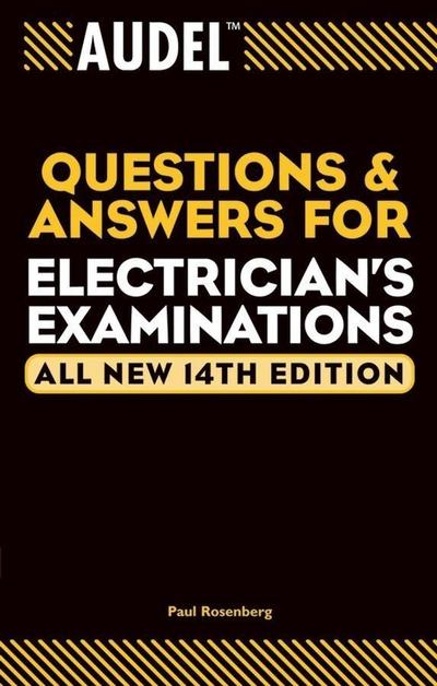Audel Questions and Answers for Electrician's Examinations, All New