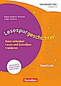 Lesespurgeschichten - Ganz nebenbei Lesen und Schreiben trainieren: Klasse 5/6