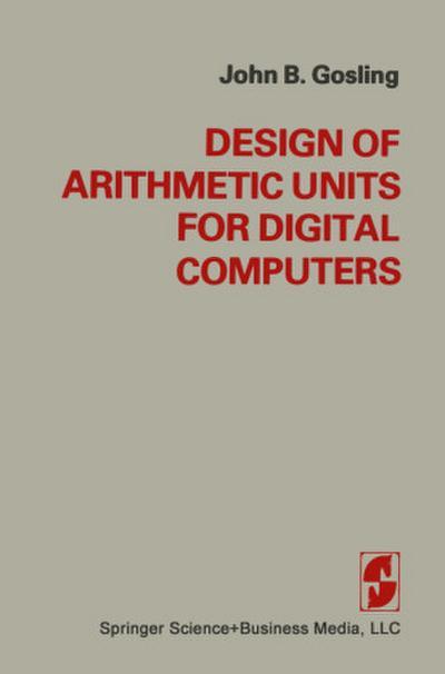 Design of Arithmetic Units for Digital Computers