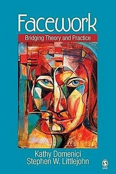 Facework: Bridging Theory and Practice
