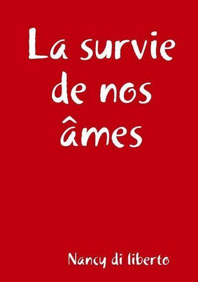 La Survie de Nos Ames