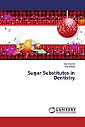Sugar Substitutes in Dentistry