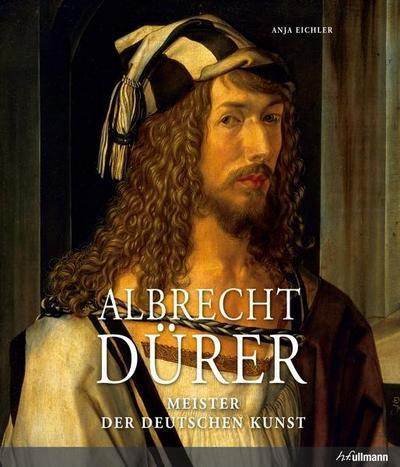 Albrecht Dürer: Meister der deutschen Kunst