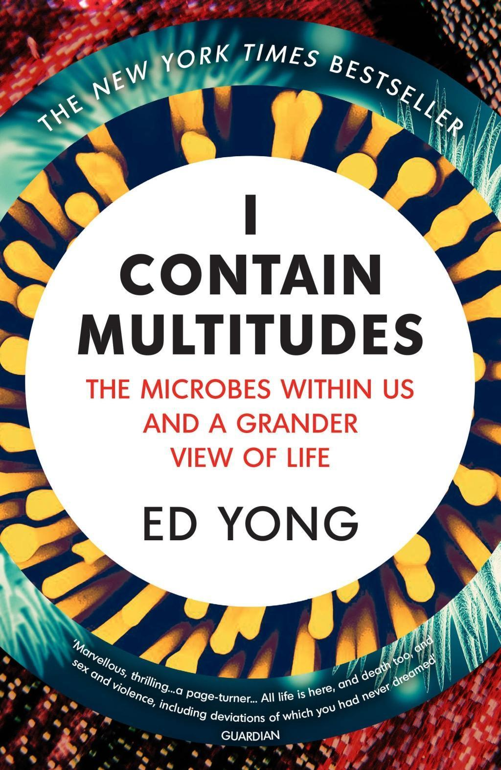 I Contain Multitudes Ed Yong