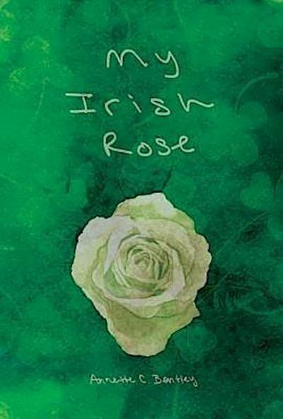 My Irish Rose