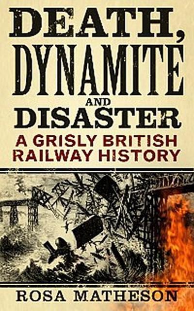 Death, Dynamite & Disaster