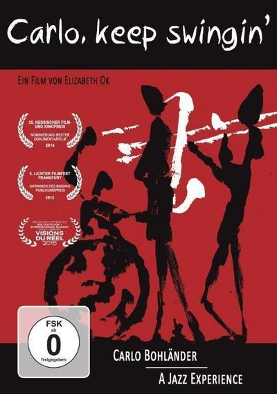 Carlo, keep swingin - Carlo Bohländer. A Jazz Experience