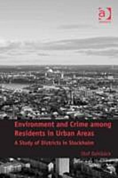 Environment and Crime among Residents in Urban Areas