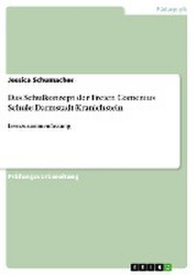 Das Schulkonzept der Freien Comenius Schule Darmstadt-Kranichstein