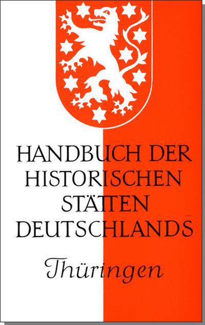 Handbuch der historischen Stätten Deutschlands IX / Thüringen