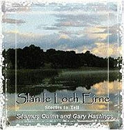 Stories to Tell: Slan Le Loch Eirne
