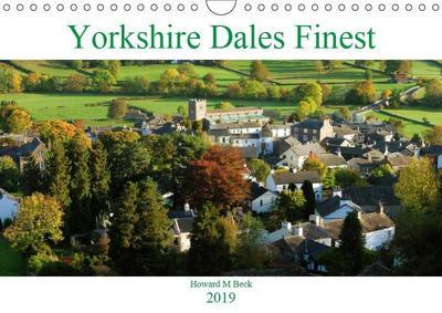 Yorkshire Dales Finest (Wall Calendar 2019 DIN A4 Landscape)