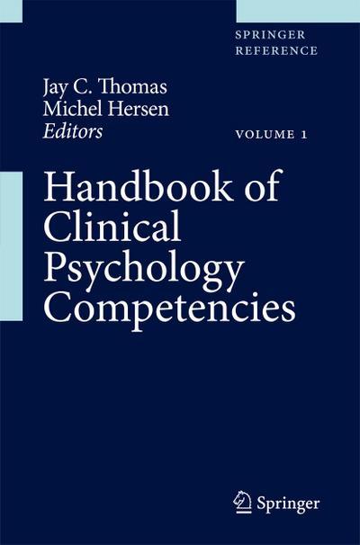 Handbook of Clinical Psychology Competencies, Volume 1