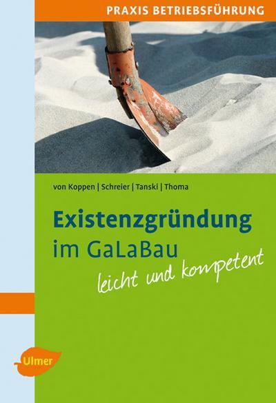 Existenzgründung im GaLaBau leicht gemacht