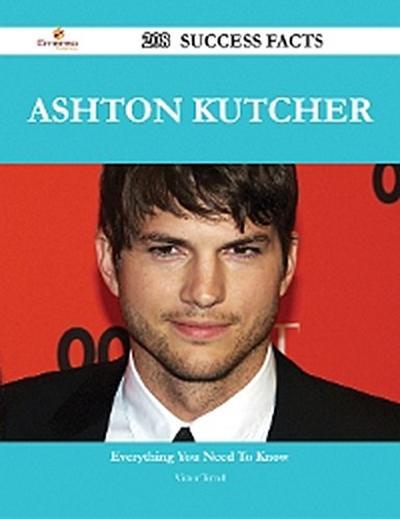 Ashton Kutcher 208 Success Facts - Everything you need to know about Ashton Kutcher