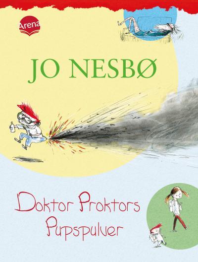 Doktor Proktors Pupspulver   ; Aus d. Norw. v. Schmidt-Henkel, Hinrich; Deutsch; , zahlr. farb. Ill. -